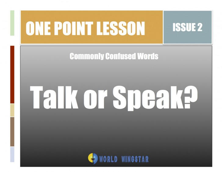 What is the Difference between Talk and Speak?