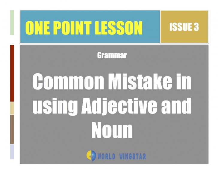 Common Mistake in Using Adjective and Noun
