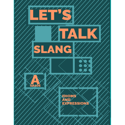 Let's Talk Slang