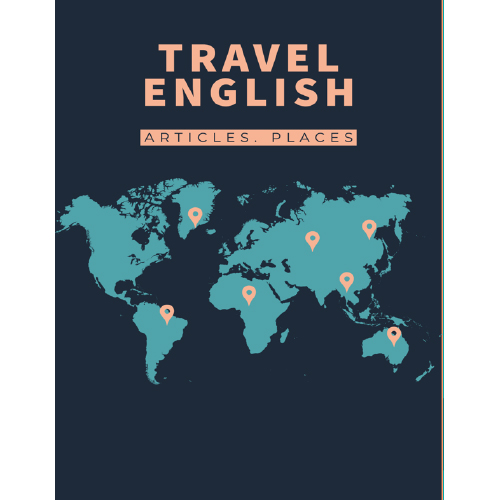 TRAVEL ENGLISH: ARTICLES